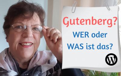 Gutenberg – WER oder WAS ist das?