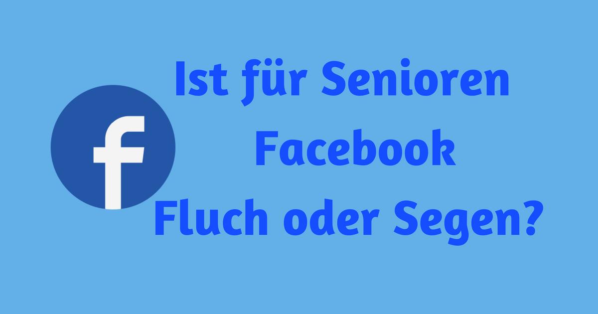 Ist für Senioren Facebook Fluch oder Segen?