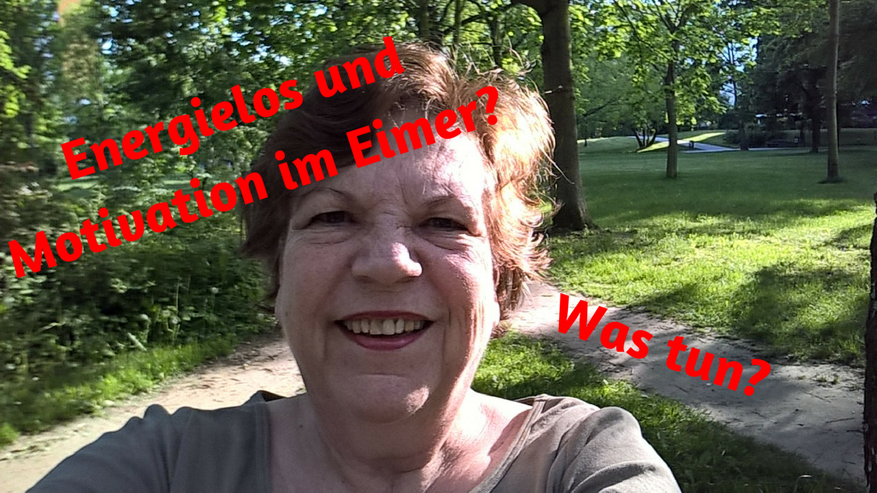 Energielos und Motivation im Eimer - was nun?