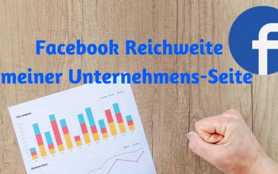 Facebook Reichweite Statistiken am Beispiel meiner Unternehmens-Seite