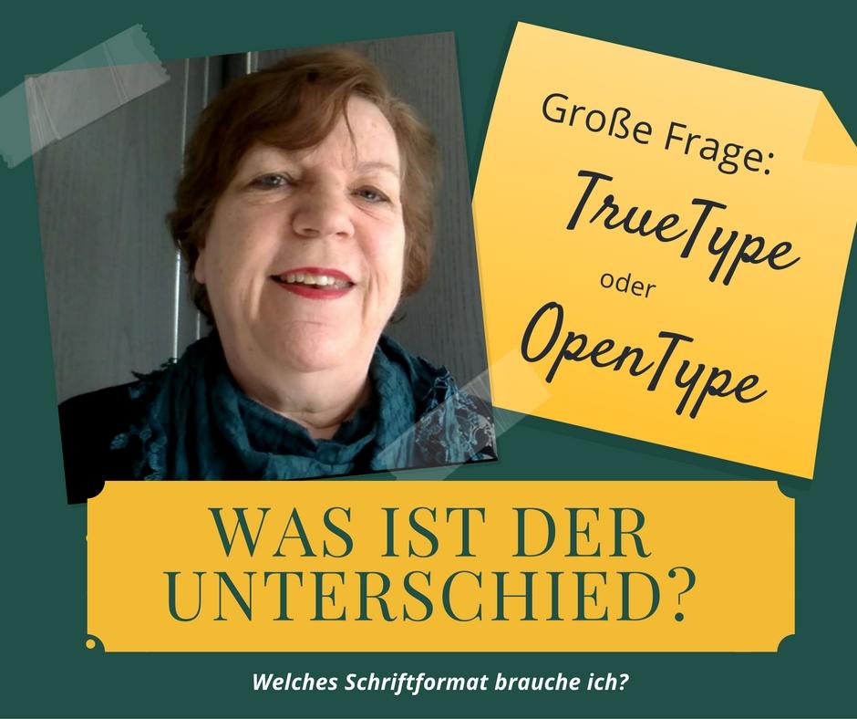 Schriftformate TrueType und OpenType