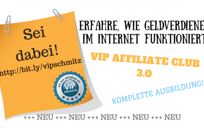 Der VIP Affiliate Club 3.0 – Meine Erfahrungen